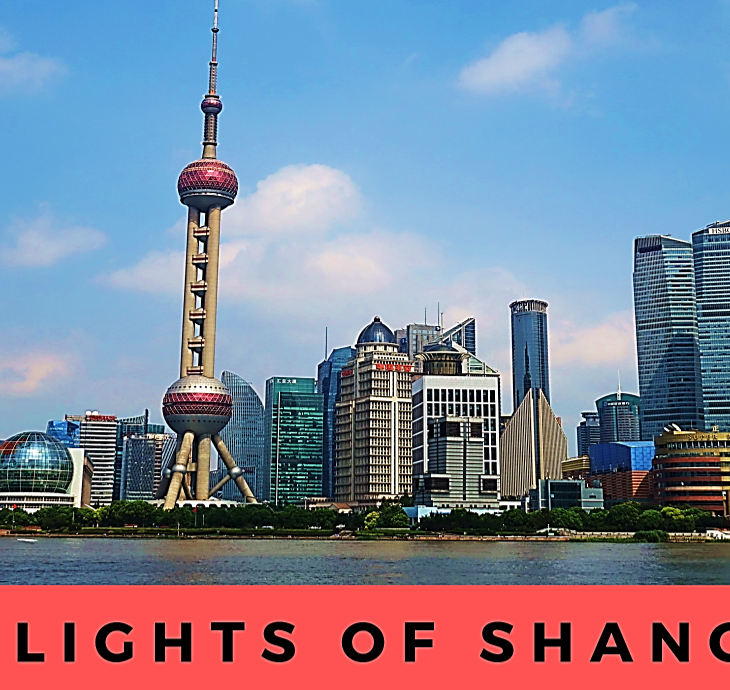 highlights of shanghai china