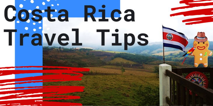 costa rica travel tips gingerbread