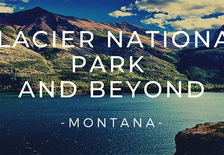 what to do near glacier national park